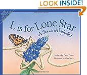 #5: L Is for Lone Star: A Texas Alphabet (Alphabet Series)