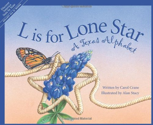 L Is for Lone Star: A Texas Alphabet (Alphabet Series)]()