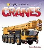 Cranes - Mighty Machines, Amanda Askew, 1595669248