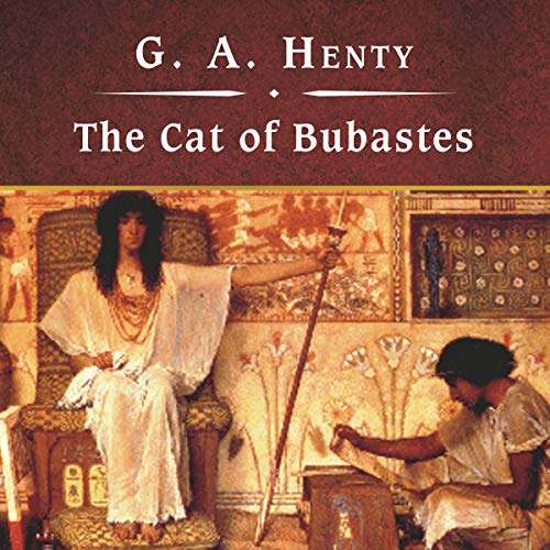 The Cat of Bubastes by Tantor Audio
