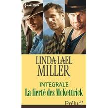 La fierté des McKettrick : l'intégrale de la série (French Edition)