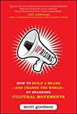 img - for Uprising: How to Build a Brand--and Change the World--By Sparking Cultural Movements book / textbook / text book