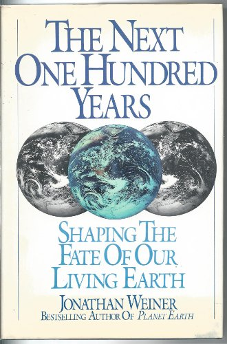 Shaping Mist (The Next One Hundred Years: Shaping the Fate of Our Living Earth)