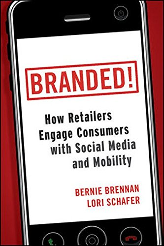 Branded!: How Retailers Engage Consumers with Social Media and - Sale Branded Online