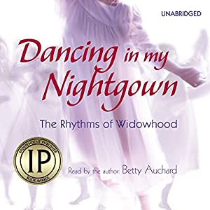 Dancing in My Nightgown Audiobook