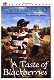 A Taste of Blackberries, Doris B. Smith, 069080511X