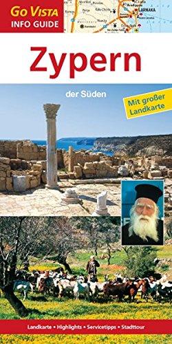 Go Vista Zypern: der Süden (Go Vista Info Guide)
