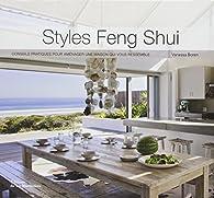 Styles Feng Shui : Conseils pratiques pour aménager une maison qui vous ressemble par Vanessa Boren