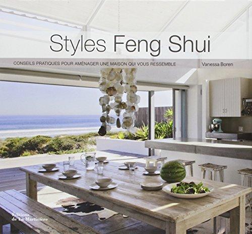 Styles Feng Shui : Conseils pratiques pour aménager une maison qui vous ressemble