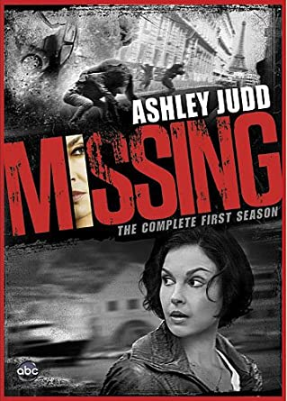 Amazoncom Missing Season 1 Ashley Judd Sean Bean Nick