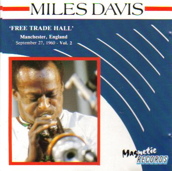 Miles Davis: Free Trade Hall, Vol. 2 (Manchester, England September 27, 1960) (Miles Davis Complete Live At The Plugged Nickel)