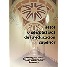 Retos y perspectivas de la educación superior