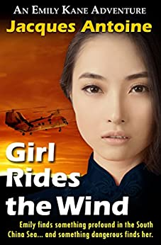 Girl Rides the Wind (An Emily Kane Adventure Book 6) by [Antoine, Jacques]