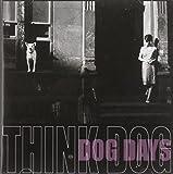 Dog Days by Think Dog!