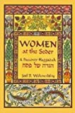 Women at the Seder : A Passover Haggadah, Wolowelsky, Joel B., 0881258695