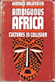 img - for Ambiguous Africa book / textbook / text book