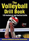 The Volleyball Drill Book (American Volleyball Coaches)