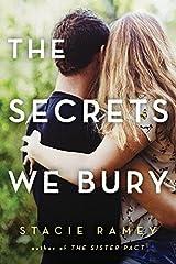 The Secrets We Bury Paperback