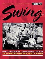 Swing: Third Ear-The Essential Listening Companion