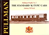 The Standard 'K' Type Cars, Antony M. Ford, 1906419221