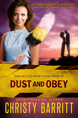 Dust and Obey (Squeaky Clean Mysteries Book 10) cover