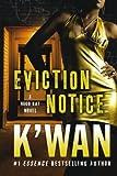 Eviction Notice: A Hood Rat Novel (Hood Rat Novels)
