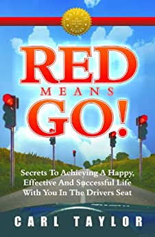 Red Means Go! (Kaizen Series) by [Taylor, Carl]