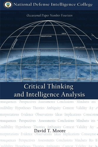 Critical Thinking and Intelligence Analysis (Occasional Paper)
