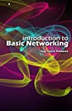 img - for Introduction to Basic Networking by Sucre H. Ramirez (2015-01-12) book / textbook / text book