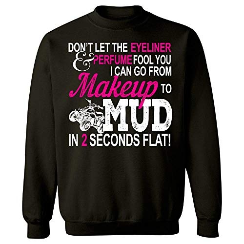 Americas Best Buys Funny ATV Girl Makeup to Mud Gift Quad Bike Women and Ladies - Sweatshirt Black]()