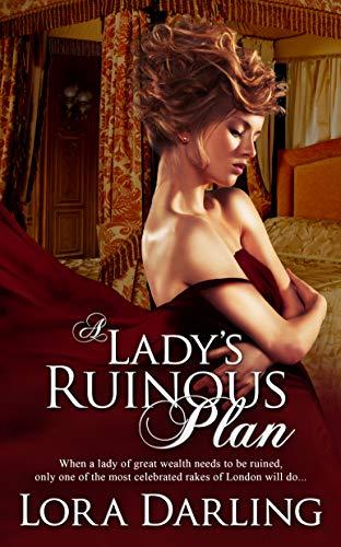 A Lady's Ruinous Plan (Rumor Has It Book 1) by [Darling, Lora]