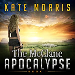 The McClane Apocalypse, Book 1 Audiobook