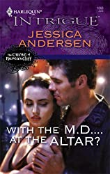 With the M.D....at the Altar? (The Curse of Raven's Cliff)