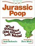 img - for Jurassic Poop: What Dinosaurs (and Others) Left Behind book / textbook / text book