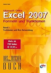Microsoft Office Excel 2007 - Formeln und Funktionen: Band I: Funktionen und ihre Anwendung (bhv Taschenbuch)