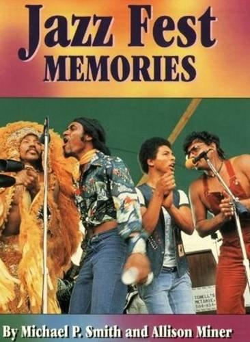 Jazz Fest Memories (Festivals Heritage Music)