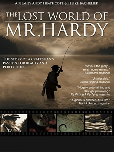 The Lost World of Mr. Hardy (Best Fishing Reel Company)