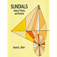 Sundials: History, Theory, and Practice (English Edition)