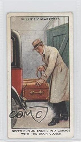 Never Run An Engine In A Garage With The Door Closed COMC REVIEWED Good to VG-EX (Trading Card) 1934 Wills' Safety First - Tobacco [Base] ()