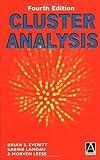 Cluster Analysis, Brian Everitt and Sabine Landau, 0340761199