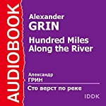 Hundred Miles Along the River   Alexander Grin