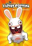 """Afficher """"The lapins crétins n° 1 Bwaaaaaaaaaah !"""""""