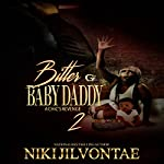 Bitter Baby Daddy 2: A Chic's Revenge | Niki Jilvontae