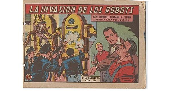 Roberto Alcazar y Pedrin original numero 0602: La invasion de los robots: Vaño: Amazon.com: Books