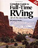 Complete Guide to Full-Time RVing: Life on the Open Road