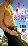 Make Mine A Bad Boy: Number 2 in series (Deep in the Heart of Texas)