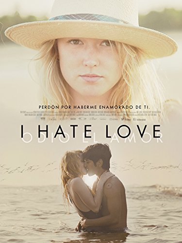 I Hate Love -