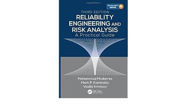 Amazon reliability engineering and risk analysis a practical amazon reliability engineering and risk analysis a practical guide third edition 9781498745871 mohammad modarres mark p kaminskiy fandeluxe Images