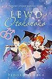 Lewd Otokonoko: Short Story Collection