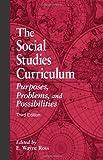 The Social Studies Curriculum, , 0791469107